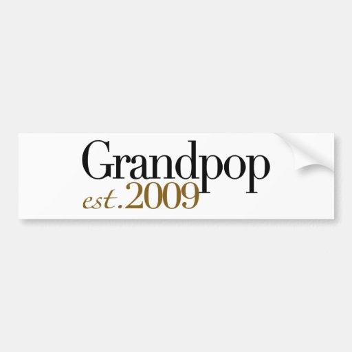 New Grandpop Est 2009 Bumper Stickers