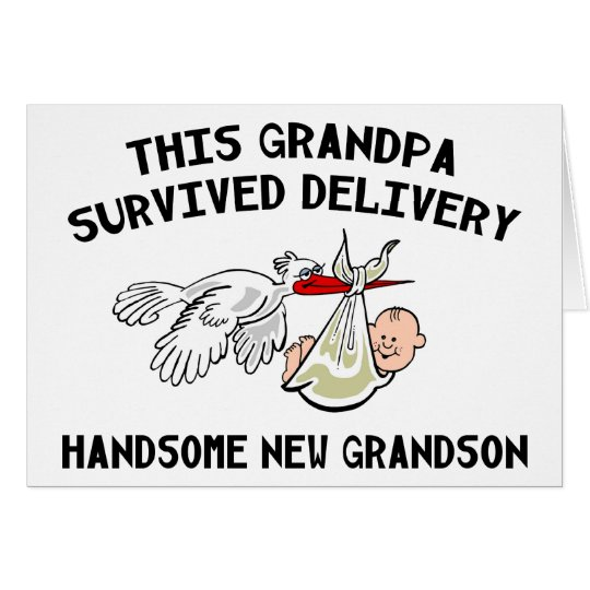 New Grandson T-Shirts Grandpa Survived Delivery Card