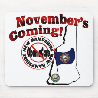 New Hampshire Anti ObamaCare – November's Coming! Mouse Pad