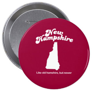 New Hampshire - Like old Hampshire but new T-shirt Buttons