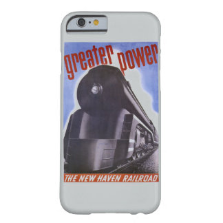 New Haven Railroad Greater Power 1938 Barely There iPhone 6 Case