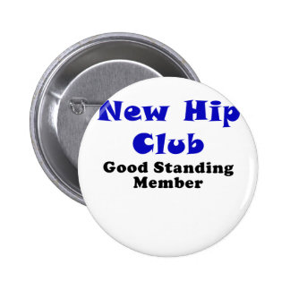 New Hip Club Good Standing Member Button