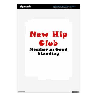 New Hip Club Member in Good Standing iPad 3 Skin