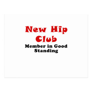 New Hip Club Member in Good Standing Postcard