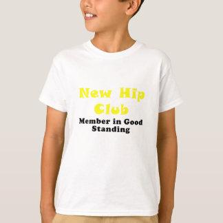New Hip Club Member in Good Standing T-Shirt