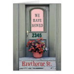 "New Home We""ve Moved Greeting Card"