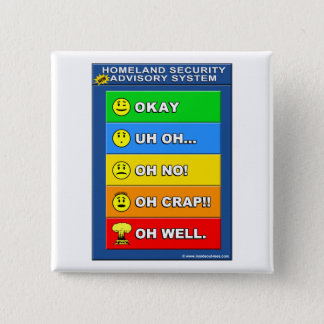 New Homeland Security Advisory System - Funny Button