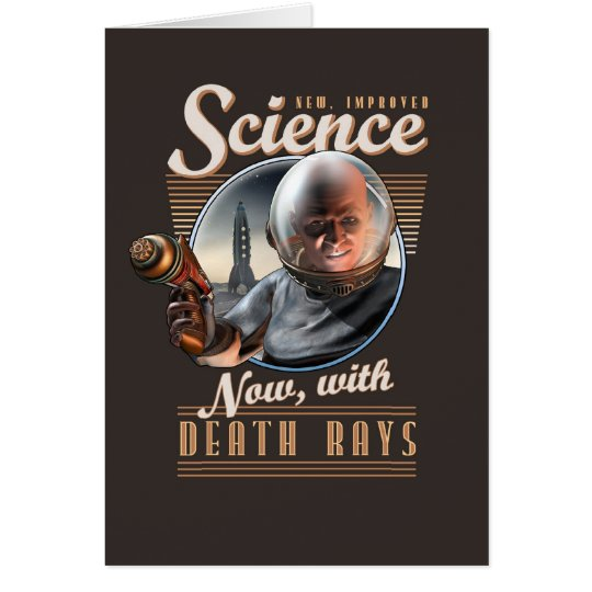 New, Improved Science: Now, With Death Rays! Card