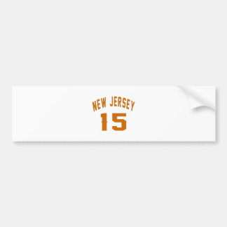 New Jersey  15 Birthday Designs Bumper Sticker