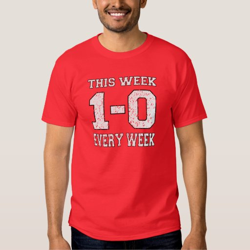 New Jersey Football 1-0 Every Week Tees