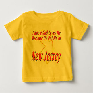 New Jersey - God Loves Me Baby T-Shirt