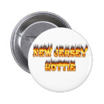 New Jersey hottie fire and flames Pinback Button