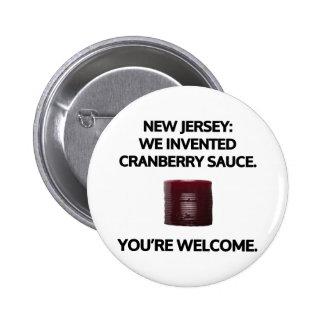 New Jersey: Inventamos la salsa de arándano Pin Redondo De 2 Pulgadas