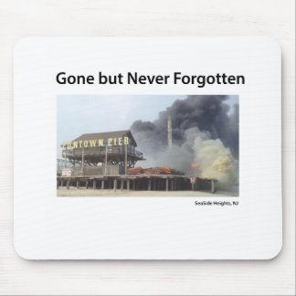 New Jersey - Jersey Shore - Gone But Never Forgot Mouse Pad