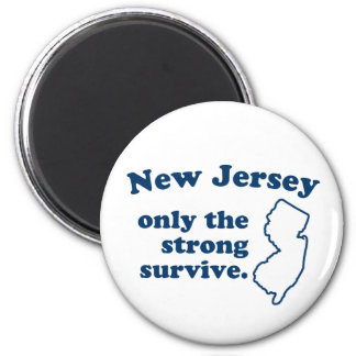 New Jersey Only The Strong Survive Refrigerator Magnet