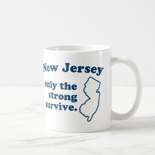 New Jersey Only The Strong Survive Classic White Coffee Mug
