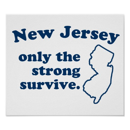New Jersey Only The Strong Survive Print
