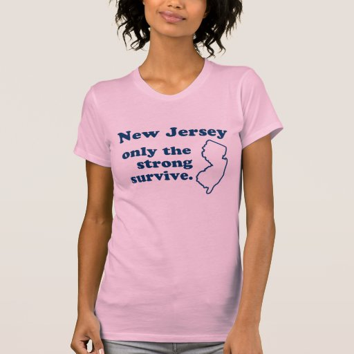 New Jersey Only The Strong Survive Shirt Shirts