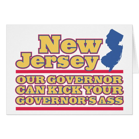 New Jersey: Our Governor Can Kick... Card