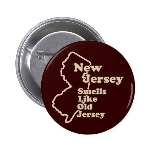 New Jersey Smells Like Old Jersey Pinback Button