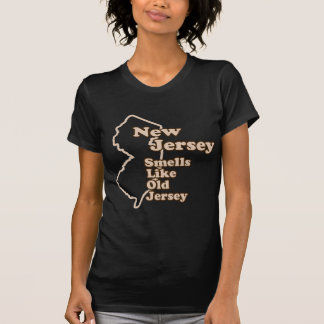 New Jersey Smells Like Old Jersey Tee Shirts