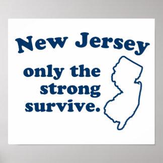 New Jersey solamente que el fuertes sobreviven Póster