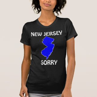 New Jersey - Sorry T-Shirt