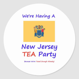 New Jersey TEA Party - We're Taxed Enough Already! Classic Round Sticker