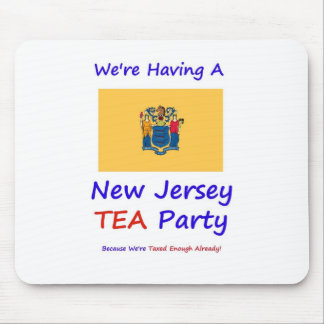 New Jersey TEA Party - We're Taxed Enough Already! Mouse Pad