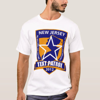 """New Jersey """"Text Patrol""""T-Shirt """"Pedtextrians"""" Cla T-Shirt"""