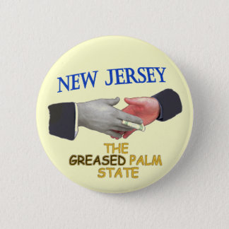 NEW JERSEY: THE GREASED PALM STATE BUTTON