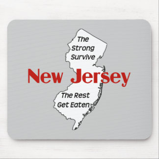 New Jersey: the strong survive, the rest get eaten Mouse Pad