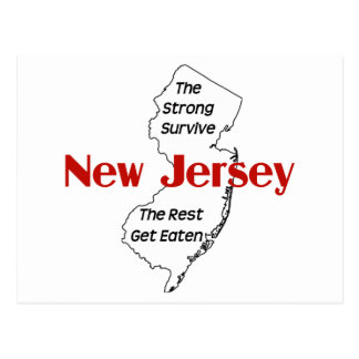 New Jersey: the strong survive, the rest get eaten Post Cards