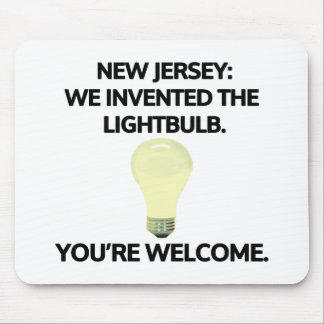 New Jersey: We invented the light bulb. Mouse Pad