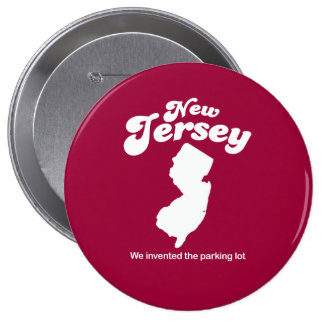 New Jersey - We invented the parking lot T-shirt Pinback Buttons