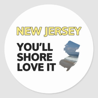 New Jersey: You'll shore love it Classic Round Sticker