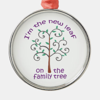 NEW LEAF ON FAMILY TREE ROUND METAL CHRISTMAS ORNAMENT