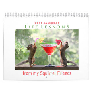 New Life Lessons Squirrel Calendar 2015