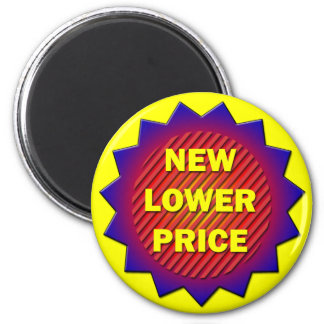 NEW LOWER PRICE LABEL 2 INCH ROUND MAGNET