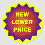 NEW LOWER PRICE LABEL CLASSIC ROUND STICKER