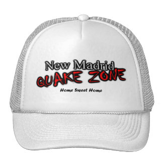 New Madrid Quake Zone Home Sweet Home Trucker Hat