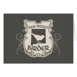 Greeting Card with New Mexico Birder design