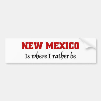 New México es donde quiero estar Pegatina Para Auto