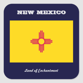 NEW MEXICO FLAG AND SLOGAN SQUARE STICKER