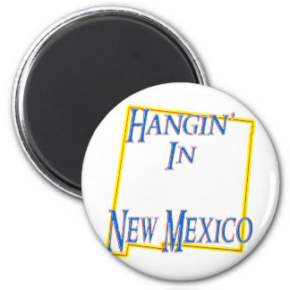 New Mexico - Hangin' 2 Inch Round Magnet