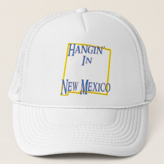 New Mexico - Hangin' Trucker Hat