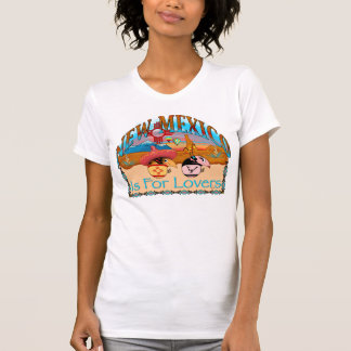 New Mexico Is For Lovers T-Shirt