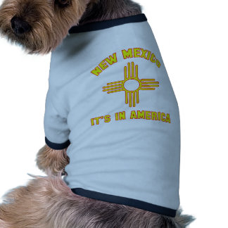 New Mexico - It's in America Dog Clothes