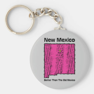 New Mexico NM Motto ~ Better Than The Old Mexico Basic Round Button Keychain