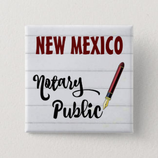 New Mexico Notary Public Ink Pen Pinback Button